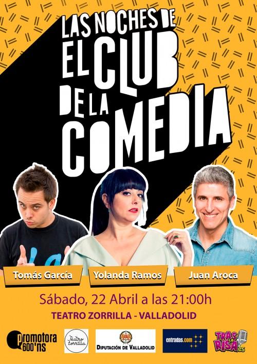 Cartel LAS NOCHES DE EL CLUB DE LA COMEDIA (Abril) en el Ciclo de Comedia Valladolid