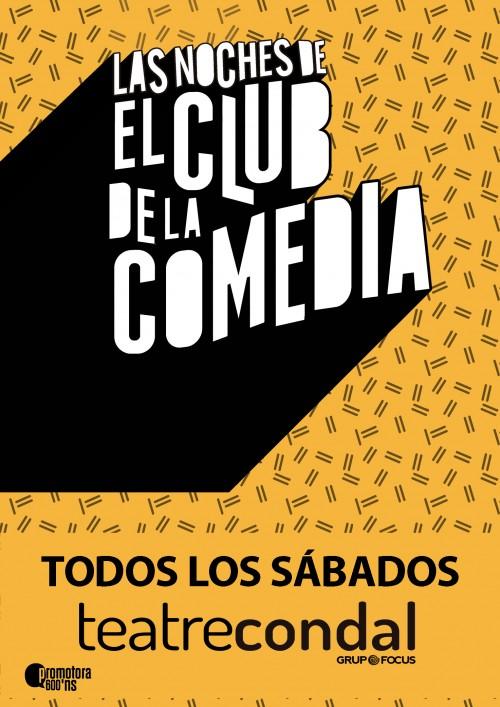 Cartel LAS NOCHES DE EL CLUB DE LA COMEDIA en Barcelona