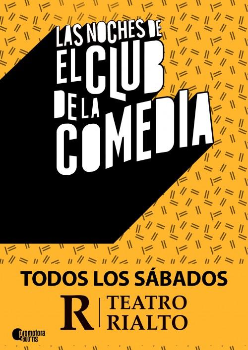 Cartel LAS NOCHES DE EL CLUB DE LA COMEDIA en Madrid