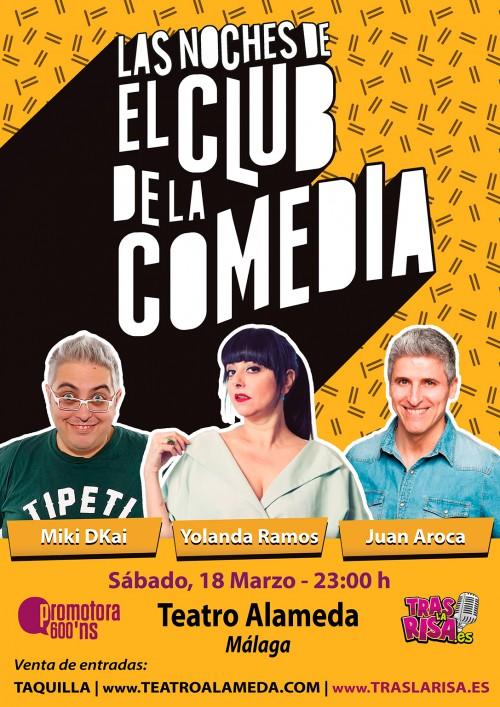 Cartel LAS NOCHES DE EL CLUB DE LA COMEDIA en Málaga