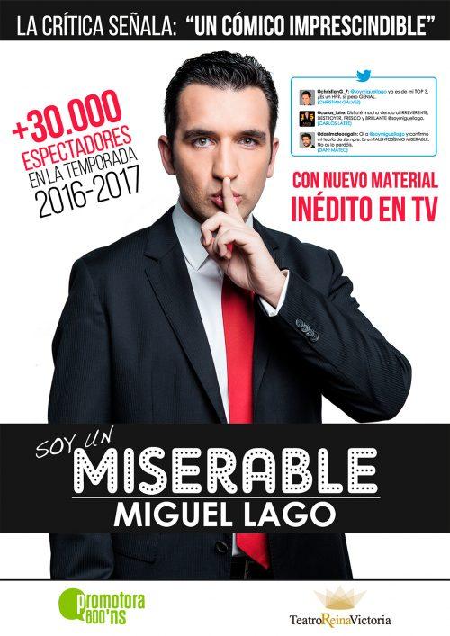 SOY UN MISERABLE de Miguel Lago en Madrid