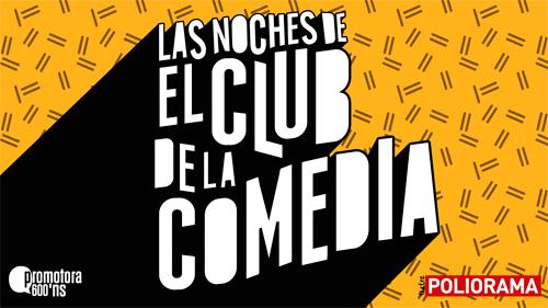 LAS NOCHES DE EL CLUB DE LA COMEDIA en Barcelona