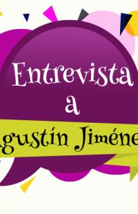 Entrevista a... Agustín Jiménez