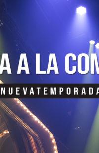 Nueva Temporada 2018/2019 - VUELTA A LA COMEDIA