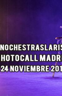 Photocall #NochesTrasLaRisa Madrid 24.11.18