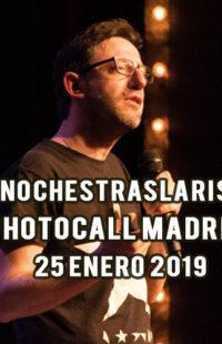Photocall #NochesTrasLaRisa Madrid 25.01.19