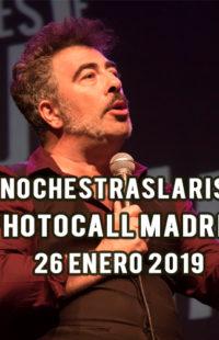 Photocall #NochesTrasLaRisa Madrid 26.01.19