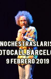 Photocall #NochesTrasLaRisa Barcelona 09.02.19