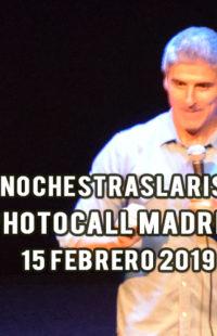 Photocall #NochesTrasLaRisa Madrid 15.02.19