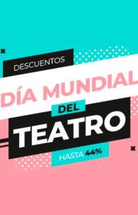 Día Mundial del Teatro - Descuentos Exclusivos TrasLaRisa
