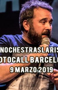 Photocall #NochesTrasLaRisa Barcelona 09.03.19