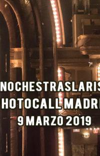 Photocall #NochesTrasLaRisa Madrid 09.03.19