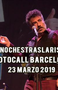 Photocall #NochesTrasLaRisa Barcelona 23.03.19