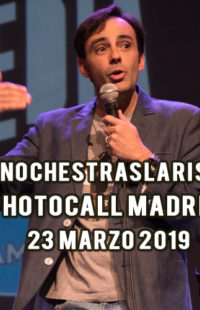 Photocall #NochesTrasLaRisa Madrid 23.03.19