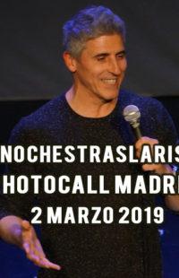 Photocall #NochesTrasLaRisa Madrid 02.03.19
