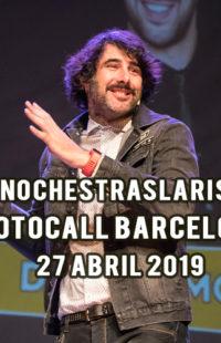 Photocall #NochesTrasLaRisa Barcelona 27.04.19