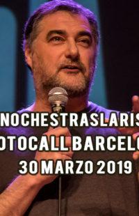Photocall #NochesTrasLaRisa Barcelona 30.03.19