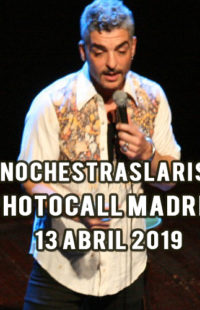 Photocall #NochesTrasLaRisa Madrid 13.04.19