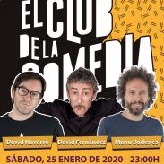 Carte de Las Noches De El Club De La Comedia, en Valencia con David Fernández, David Navarro y Manu Badenes. Sábado, 25 de enero de 2020