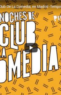 ¡Las Noches De El Club De La Comedia en el @TeatroLaLatina de #Madrid!