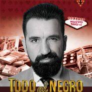 Cartel TODO AL NEGRO, en Madrid - Miguel Lago